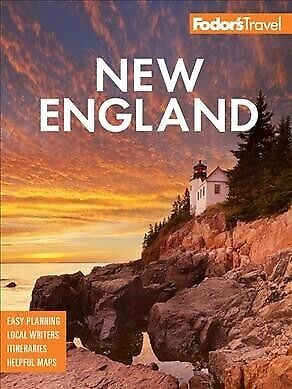 Fodor's New England : With the Best Fall Foliage Drives & Scenic Road Trips,