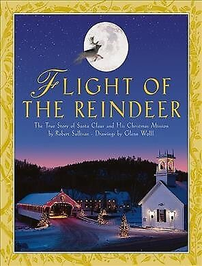 Santa Claus And Miss Claus (Flight of the Reindeer : The True Story of Santa Claus and His Christmas)
