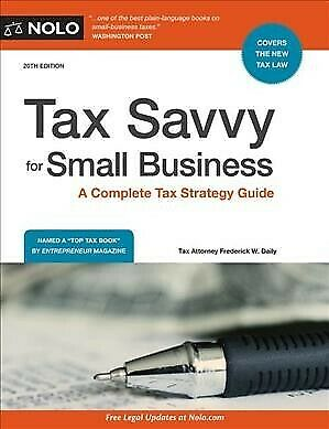 Tax Savvy for Small Business : A Complete Tax Strategy Guide, Paperback by Da... Complete Small Business Guide Book