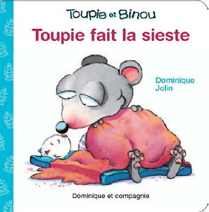 Beaux livres pour tout petits de Toupie et Binou cartonnés