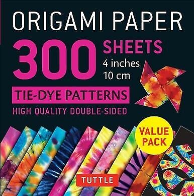 Tie Dye Paper (Origami Paper 300 Sheets Tie-Dye Patterns : 4 Inches 10 Cm, Paperback by)