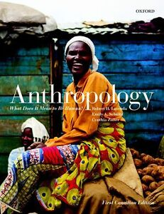 Anthropology What does it Mean to be Human (Candian Edition)