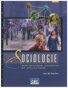 Sociologie - Explorations, concepts et applications par Boucher