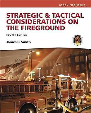 Strategic and Tactical Considerations on the Fireground, Hardcover by Smith,