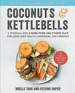 COCONUTS AND KETTLEBELLS - NEW BOOK