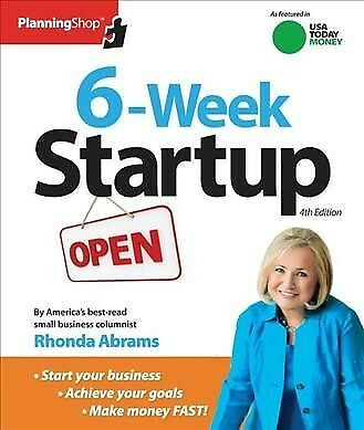 6-Week Startup : A Step-by-Step Program for Starting Your Business, Making (Business Plan For Starting A New Business)