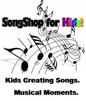 SongShop for Kids! Kids Creating Songs. Musical Moments.