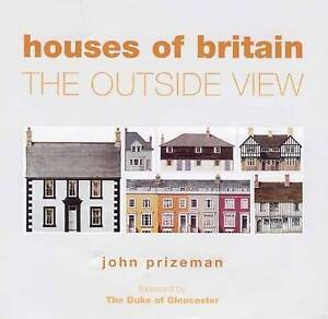Houses of Britain: The Outside View, Good Condition Book, Mark Prizeman, John Pr