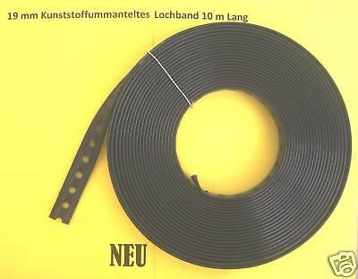 Lochband Kunststoff ummantelt 19 mm 1 Rolle a` 10 m  NEU (0,30 € per Meter )