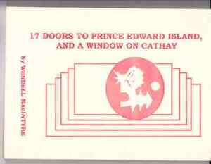 17 DOORS TO PRINCE EDWARD ISLAND AND A WINDOW ON CATHAY.