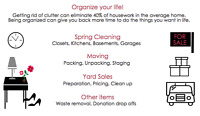 Get organized! Let us help you gain control of your clutter.