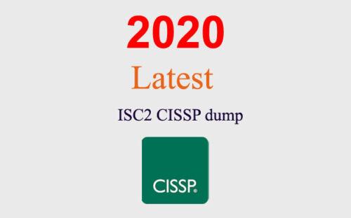 ISC2 CISSP dump latest questions (1 month update)
