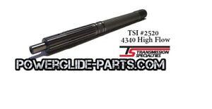 TSI 4340 input shaft Tubo spline for powerglide transmission High flow