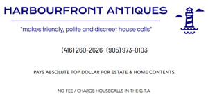 ABSOLUTE TOP DOLLAR PAID FOR ANTIQUES , ESTATE & HOME CONTENTS