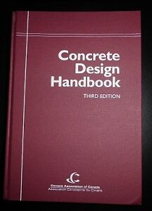 Concrete Design Handbook 3e edition