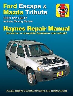 2001-2017 Ford Escape Mazda Tribute Mariner Haynes Repair Service Manual 22886