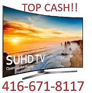 ★INSTANTLY PAYING TOP CA$H FOR ALL YOU NEW OR USED TV'S★SERIOUS★