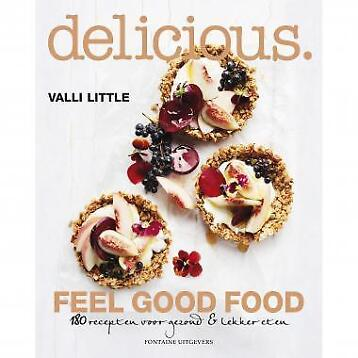 Valli Little - Delicious. Feel Good Food