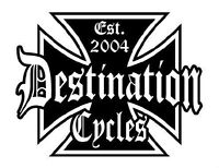 DESTINATION CYCLES - PARTS, ACCESSORIES, SERVICE, WE DO IT ALL!!