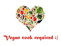 Vegan cook required