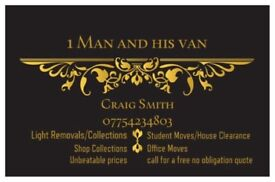 1 Man and his van for single items collected/delivered to whole house moves