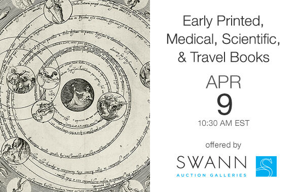 Early Printed, Medical, Scientific, & Travel Books