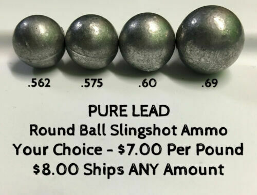 """Pure Lead Slingshot Ammo in .562"""", .575"""", .60"""" & .69"""" Sizes"""
