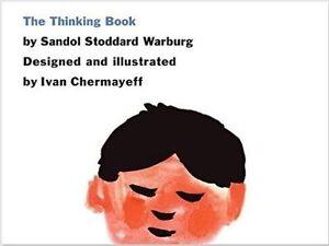 The Thinking Book by Sandol Stoddard Warburg, Ivan Chermayeff (Hardback, 2016)