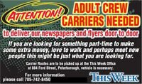 Adult Newspaper Carriers Wanted!