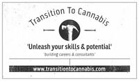 Are you looking into transition to a cannabis career?