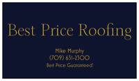 Best Price Roofing!!  Guaranteed!