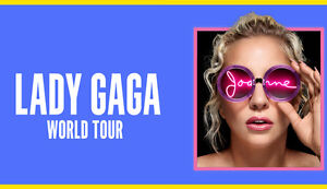 2 Tickets Lady Gaga Joanne Tour in Montreal  on Sept 4th