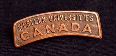 Canadian WWI 196th Overseas Battalion WESTERN UNIVERSITIES Shoulder Title/Badge