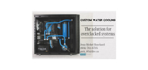 Professionnal custom water cooling system