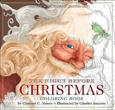Night Before Christmas or, A Visit from St. Nicholas Coloring Book, Paperback...
