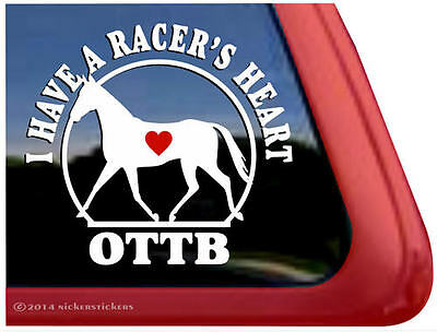 I Have a Racer's Heart OTTB Throughbred Vinyl Horse Trailer Decal Sticker