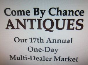 MARK the DATE July 31 Come By Chance OUTDOOR Antique Market