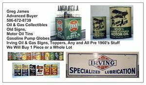 WANTED: VINTAGE GAS & OIL SIGNS, MOTOR OIL TINS ETC