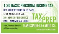 BASIC INCOME TAX ONLY $30
