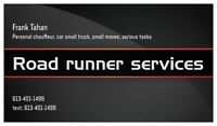 Road runner delivery /messenger/ chauffeur services