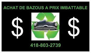 ACHAT DE BAZOUS A PRIX IMBATTABLES----$$$$