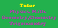 University High School Tutoring - Physics, Math, Chemistry