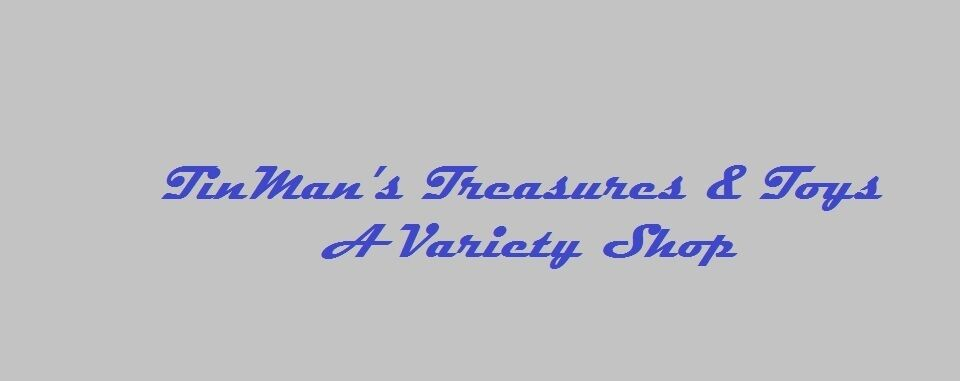 TinMans Treasures & Toys