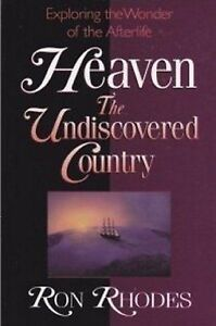 The Undiscovered Country, Exploring Wonder of Heaven & Afterlife
