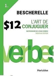 French Reference Book - Bescherelle $12 Art de Conjuguer / $17 Complete Guide to Conjugating 12000 French Verbs