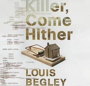 Killer Come Hither by Begley, Louis CD-AUDIO