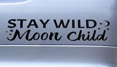 STAY WILD MOON CHILD Sticker Vinyl Decal Car Van Campervan Hippy Peace Love