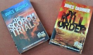 ~~The KILL  ORDER~~ The SCORCH TRIALS ~~ by James DASHNER