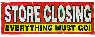 STORE CLOSING Banner Sale Clearance Sign Vinyl Alternative 2x6 ft Fabric rb