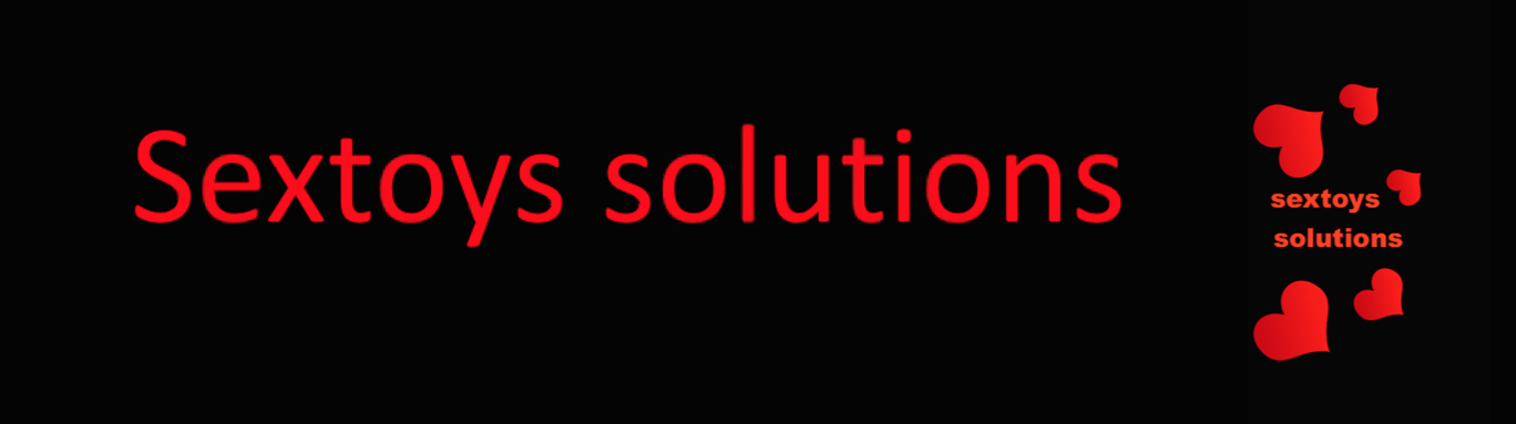 sextoys solutions